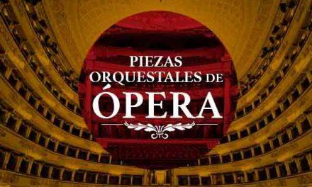 Concierto: Piezas Orquestales de Ópera