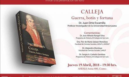 Presentaran el libro Calleja: Guerra, botín y fortuna