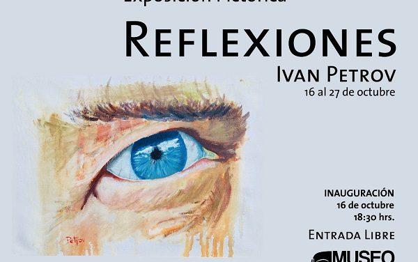 """Invitan a la Exposición Pictórica """"Reflexiones"""""""