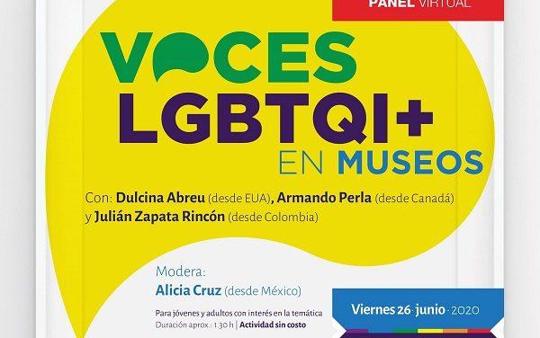 """PANEL VIRTUAL """"VOCES LGBTQI+ EN MUSEOS"""""""