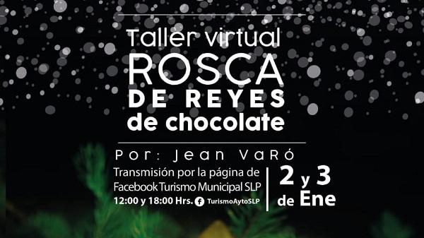 """TALLER VIRTUAL """"ROSCA DE REYES DE CHOCOLATE"""""""