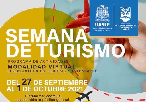 Semana de Turismo FEP Zona Huasteca de la UASLP